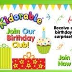 Kidorable Birthday Club – Receive a FREE Birthday Gift!