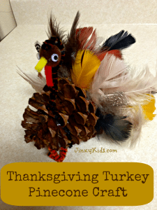 Turkey Pinecone Craft – Thanksgiving Fun!