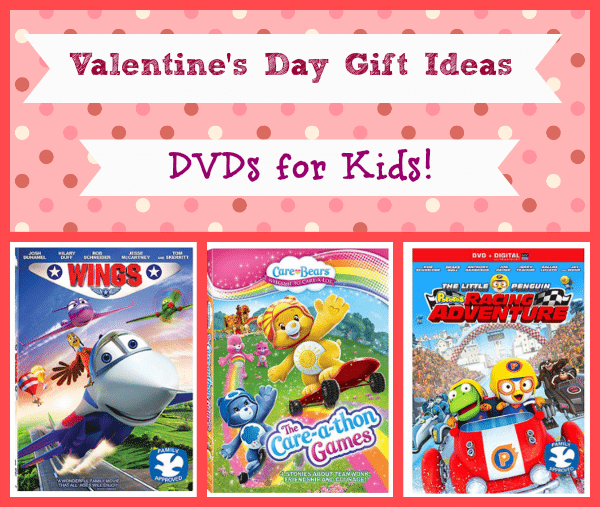 Valentines Day DVD Gift Ideas for Kids