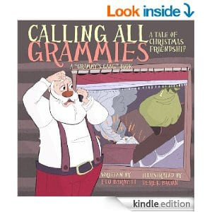 Calling All Grammies - A Christmas Tale of Friendship (Grammys Gang Book 3)