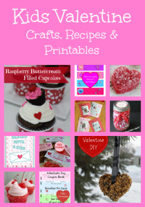 Kids Valentine Crafts, Recipes and Printables RoundUp