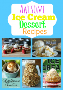 Awesome Ice Cream Dessert Recipes that Kids Will Love