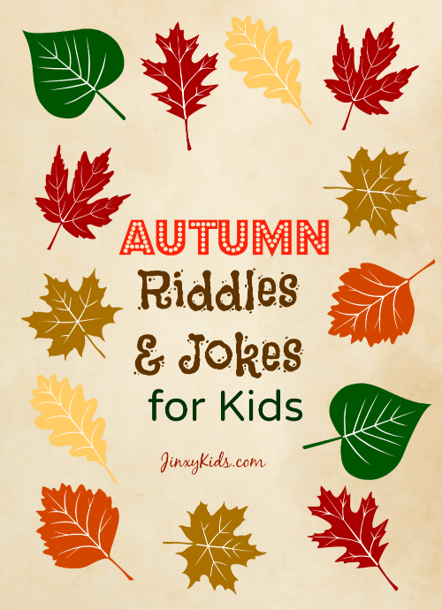 Autumn Riddles and Jokes for Kids - Jinxy Kids