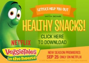 VeggieTales Snack Ideas