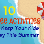 10 Free Activities to Keep Your Kids Busy This Summer