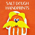 THE LORAX CRAFT SALT DOUGH HANDPRINTS