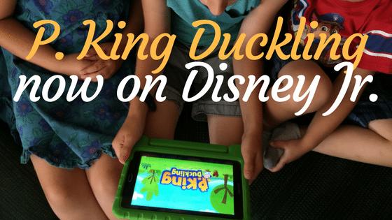 P. King Duckling now on Disney Jr.