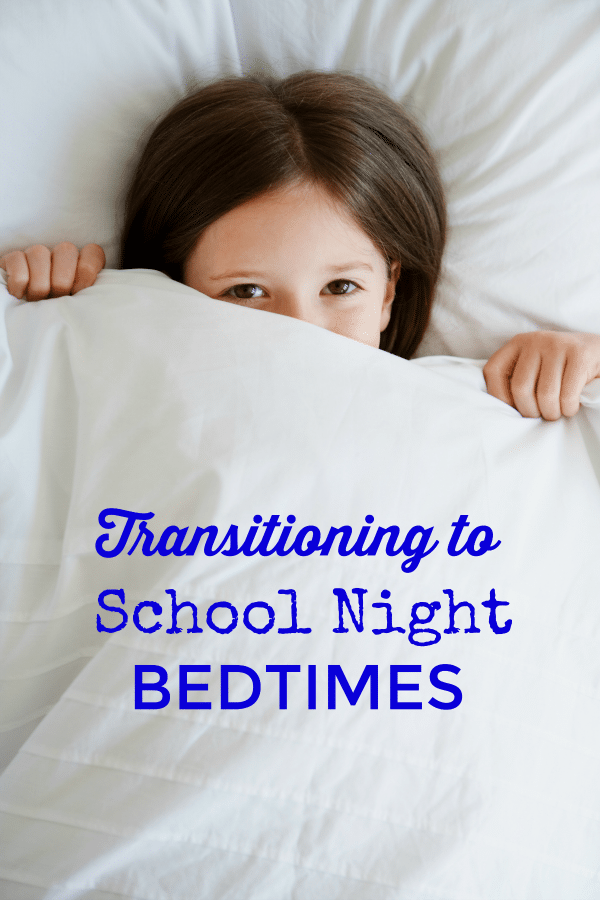 Transitioning to School Night Bedtimes