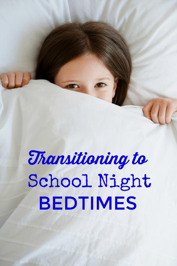 Transitioning to School Night Bedtimes