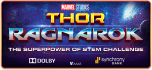 Marvel Studios' THOR: RAGNAROK Superpower of STEM Challenge for Girls Ages 15-18