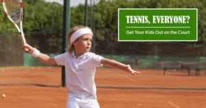 Tennis for Kids: What You Need to Get Started