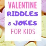 VALENTINE'S DAY RIDDLES AND JOKES FOR KIDS
