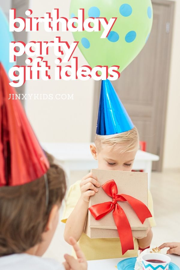 Birthday Party Gift Ideas for Kids