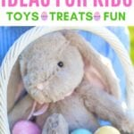 EASTER BASKET IDEAS FOR KIDS (1)