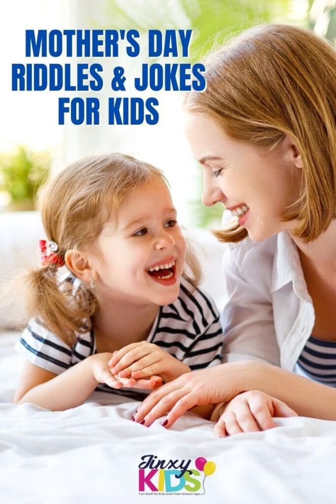 MOTHER'S DAY RIDDLES & JOKES FOR KIDS